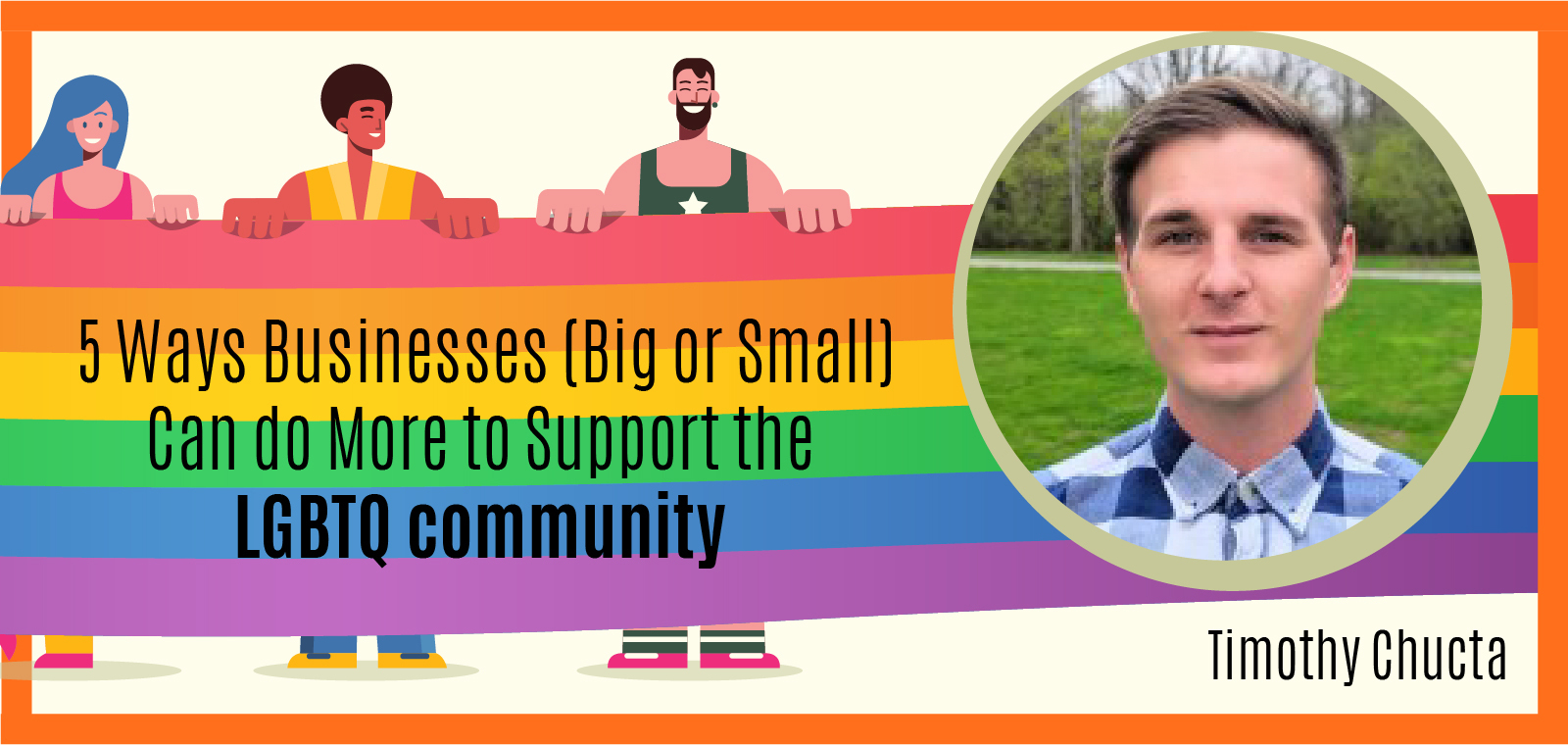 5 Ways Businesses, Big or Small, Can do More to Support the LGBTQ community